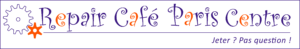 Repair Café Paris Centre
